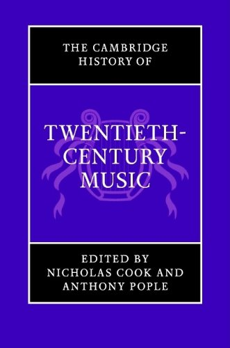9780521662567: The Cambridge History of Twentieth-Century Music Hardback (The Cambridge History of Music)