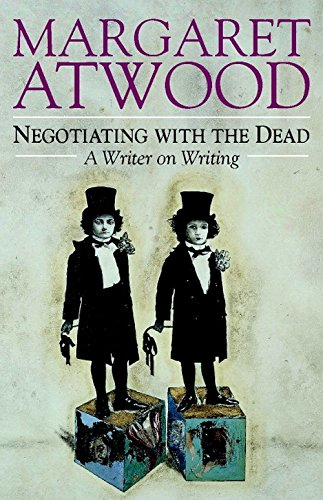 9780521662604: Negotiating with the Dead Hardback: A Writer on Writing (The Empson Lectures)