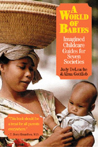 9780521662642: A World of Babies: Imagined Childcare Guides for Seven Societies
