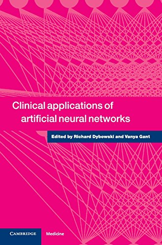 9780521662710: Clinical Applications of Artificial Neural Networks