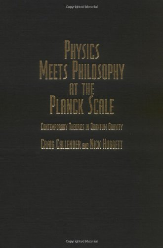 9780521662802: Physics Meets Philosophy at the Planck Scale: Contemporary Theories in Quantum Gravity