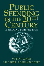 9780521662918: Public Spending in the 20th Century: A Global Perspective