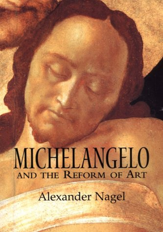 9780521662925: Michelangelo and the Reform of Art