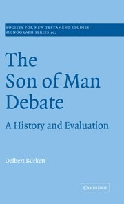 9780521663069: The Son of Man Debate: A History and Evaluation (Society for New Testament Studies Monograph Series)