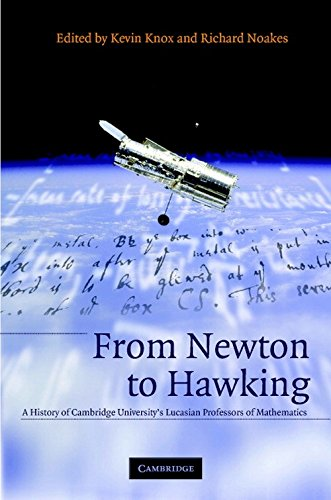 9780521663106: From Newton to Hawking: A History of Cambridge University's Lucasian Professors of Mathematics