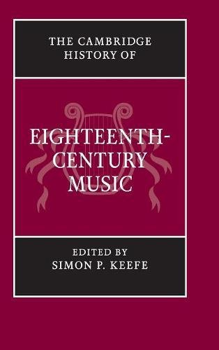 9780521663199: The Cambridge History of Eighteenth-Century Music