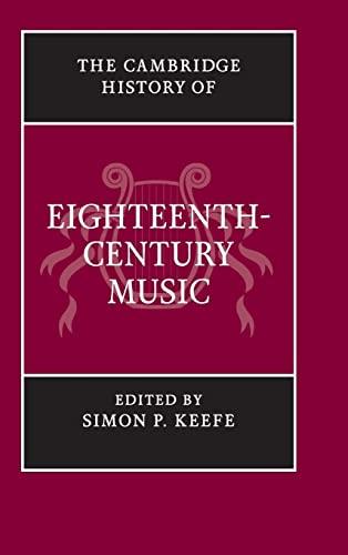 9780521663199: The Cambridge History of Eighteenth-Century Music (The Cambridge History of Music)