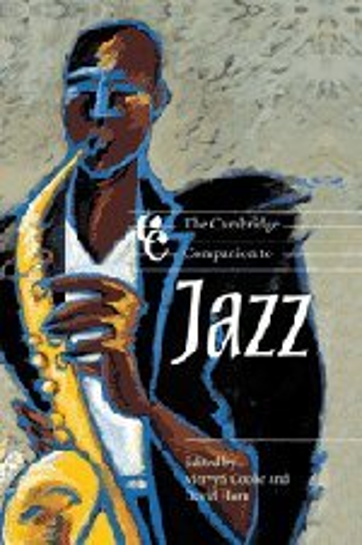 9780521663205: The Cambridge Companion to Jazz Hardback (Cambridge Companions to Music)