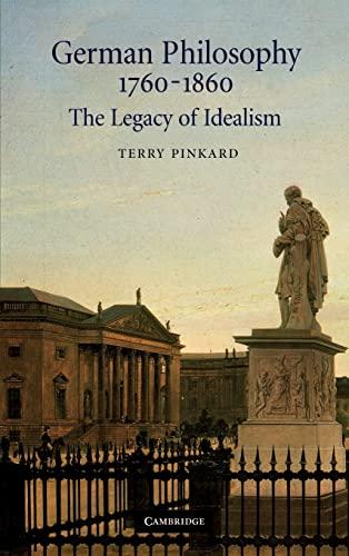 9780521663267: German Philosophy 1760-1860: The Legacy of Idealism