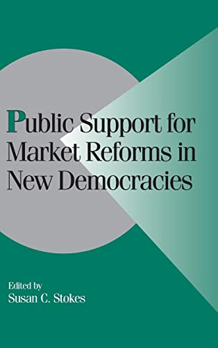 9780521663397: Public Support for Market Reforms in New Democracies (Cambridge Studies in Comparative Politics)