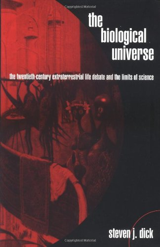 9780521663618: The Biological Universe: The Twentieth Century Extraterrestrial Life Debate and the Limits of Science