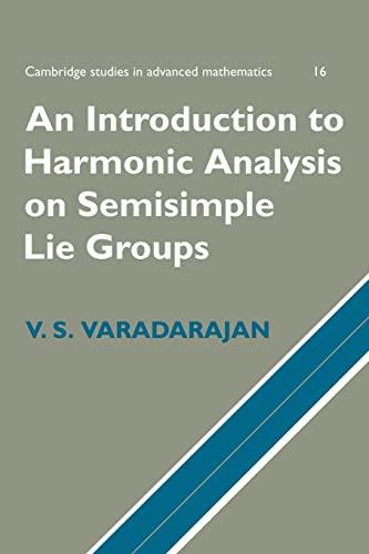 9780521663625: An Introduction to Harmonic Analysis on Semisimple Lie Groups (Cambridge Studies in Advanced Mathematics)