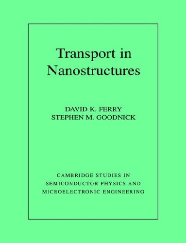 9780521663656: Transport in Nanostructures (Cambridge Studies in Semiconductor Physics and Microelectronic Engineering)