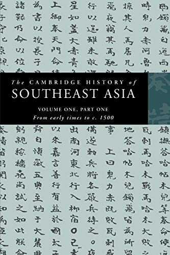 9780521663694: The Cambridge History of Southeast Asia: Volume One, Part One, from Early Times to c.1500