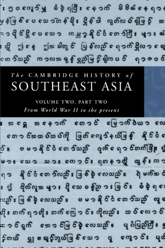 9780521663724: The Cambridge History of Southeast Asia: Volume 2, Part 2, From World War II to the Present