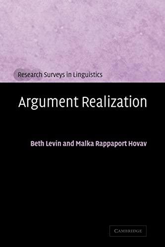 9780521663762: Argument Realization Paperback (Research Surveys in Linguistics)