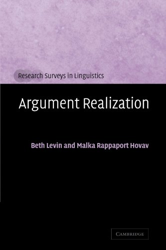 Argument Realization (Research Surveys in Linguistics): Beth Levin; Malka