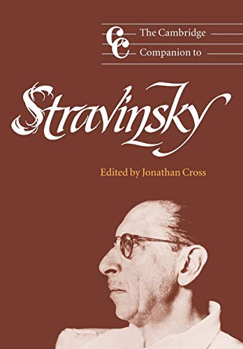 9780521663779: The Cambridge Companion to Stravinsky (Cambridge Companions to Music)