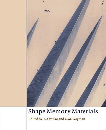 9780521663847: Shape Memory Materials