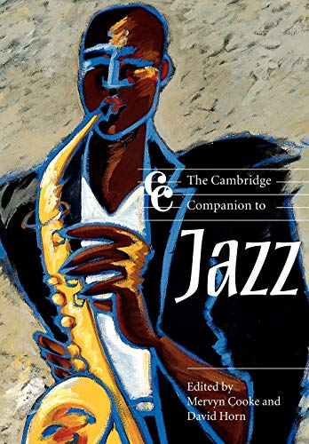 The Cambridge Companion to Jazz (Cambridge Companions to Music)
