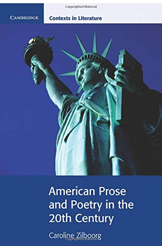 9780521663908: American Prose and Poetry in the 20th Century (Cambridge Contexts in Literature)