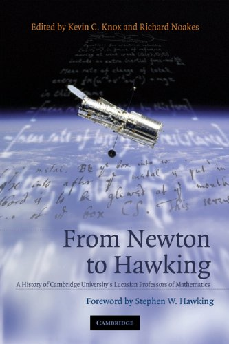 9780521663939: From Newton to Hawking: A History of Cambridge University's Lucasian Professors of Mathematics