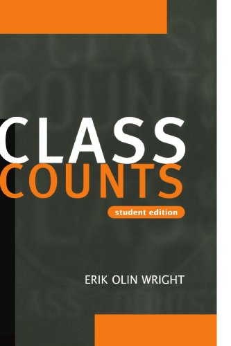 Class Counts Student Edition (Studies in Marxism: Erik Olin Wright