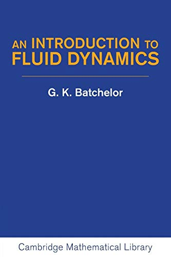 9780521663960: An Introduction to Fluid Dynamics Paperback (Cambridge Mathematical Library)