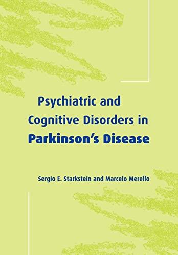 Psychiatric and Cognitive Disorders in Parkinson's Disease: Starkstein, Sergio E.;
