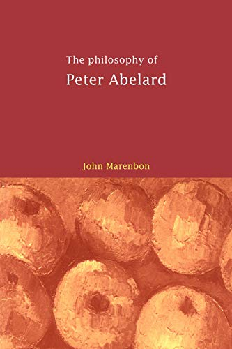 9780521663991: The Philosophy of Peter Abelard