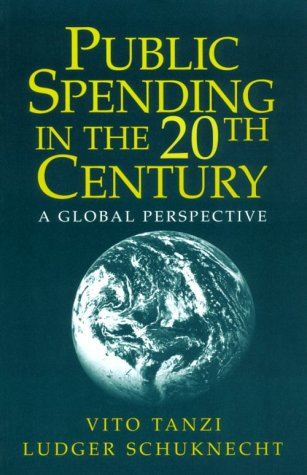 9780521664103: Public Spending in the 20th Century: A Global Perspective