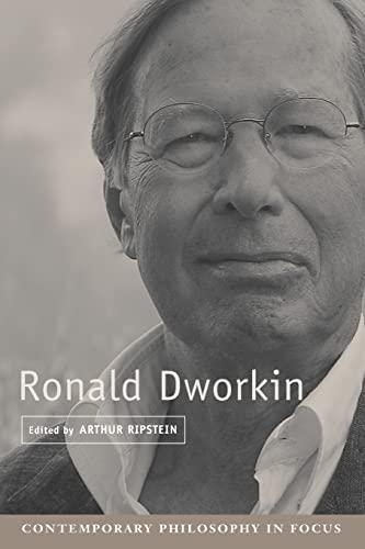 9780521664127: Ronald Dworkin (Contemporary Philosophy in Focus)