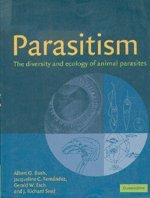 9780521664479: Parasitism: The Diversity and Ecology of Animal Parasites