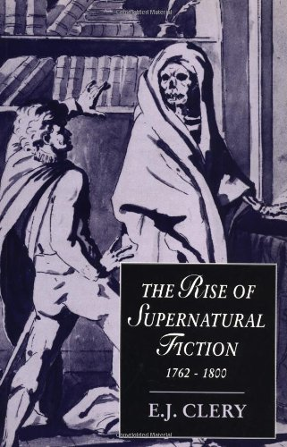 9780521664585: The Rise of Supernatural Fiction, 1762-1800