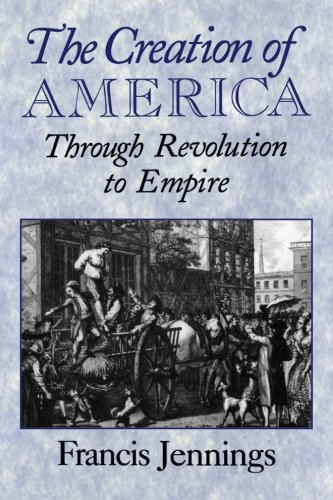 9780521664813: The Creation of America: Through Revolution to Empire