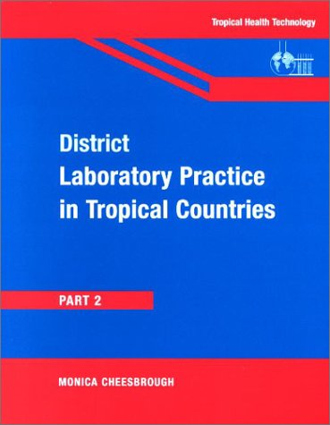9780521665452: District Laboratory Practice in Tropical Countries, Part 2 (Tropical Health Technology)