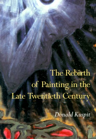 9780521665537: The Rebirth of Painting in the Late Twentieth Century