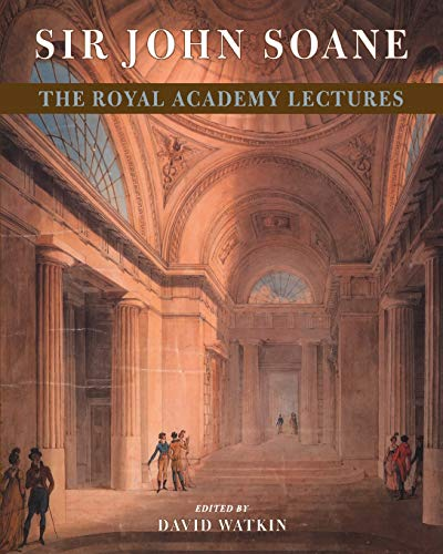 9780521665568: Sir John Soane: The Royal Academy Lectures