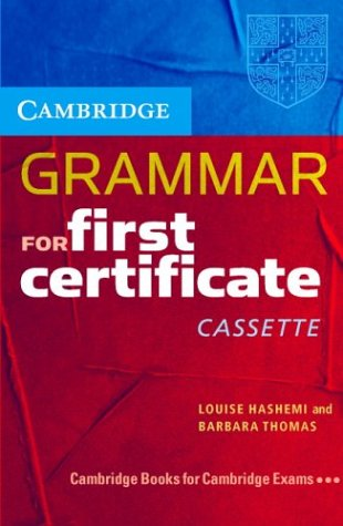 9780521665643: Cambridge Grammar for First Certificate Cassette: Grammar Reference and Practice (Cambridge Books for Cambridge Exams)