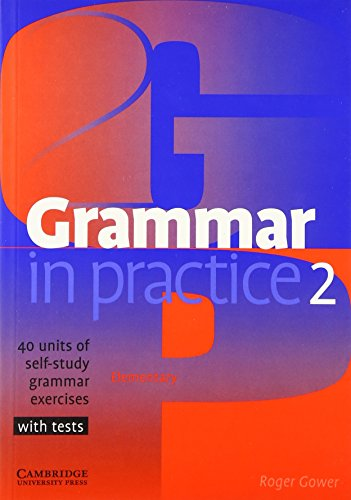 Grammar in Practice 2 (Face2face S): Gower, Roger
