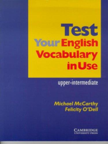 9780521665681: Test your english vocabulary in use. Upper intermediate. Per le Scuole superiori