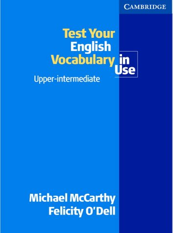 9780521665681: Test your English Vocabulary in Use Upper-Intermediate