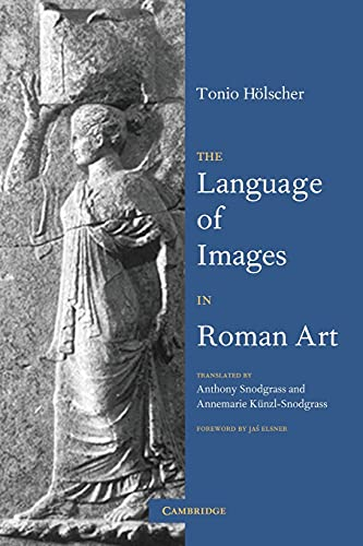 9780521665698: The Language of Images in Roman Art