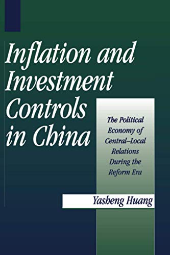 9780521665735: Inflation and Investment Controls in China: The Political Economy of Central-Local Relations during the Reform Era