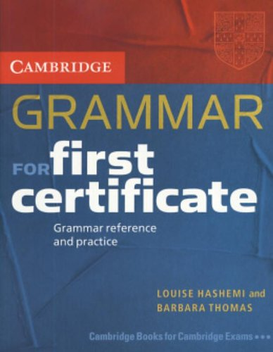 9780521665773: Cambridge Grammar for First Certificate Students Book without Answers: Grammar Reference and Practice (Cambridge Books for Cambridge Exams)