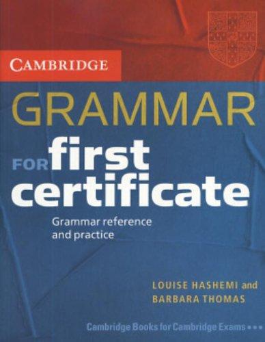 9780521665773: Cambridge grammar for first certificate. Per le Scuole superiori