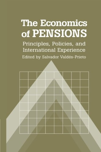 9780521666121: The Economics of Pensions: Principles, Policies, and International Experience