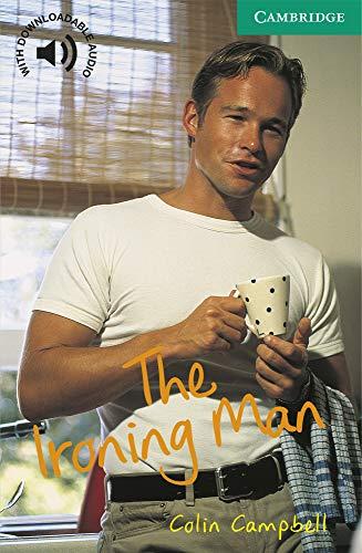 9780521666213: CER3: The Ironing Man Level 3 (Cambridge English Readers)