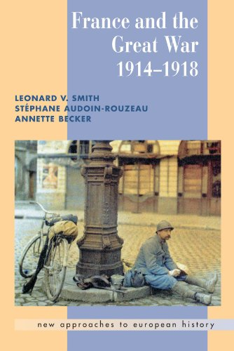 9780521666312: France and the Great War 1914-1918 (New Approaches to European History)