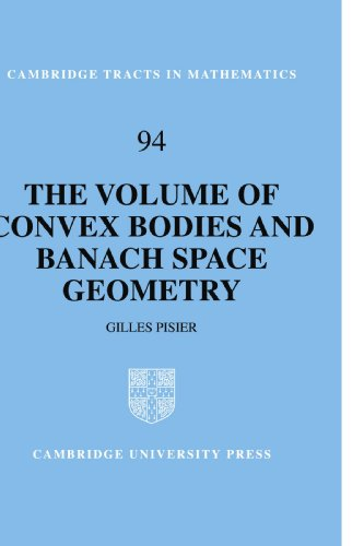 9780521666350: The Volume of Convex Bodies and Banach Space Geometry